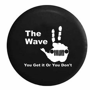 The Jeep Wave - You Either Get it Or You Don't Spare Jeep Tire Cover Vinyl 32-inch On Amazon